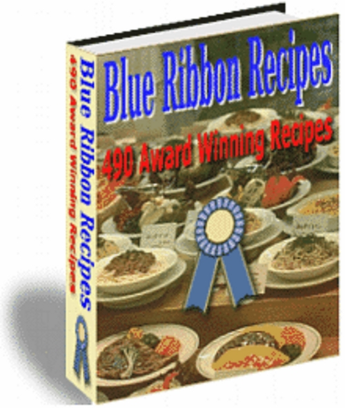 Product picture Blue Ribbon Recipes, 490 Award Winning Recipes